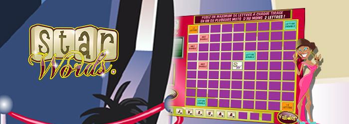 Faites-vous une place parmi les Stars des Mots ! Vous jouez seul sur la grille, ne vous laissez pas intimider par l'adversaire ! Posez et imbriquez tous les mots possibles à partir de 2 lettres !